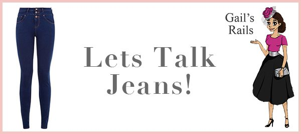 Lets Talk Jeans - Gails Rails Fashion Blog